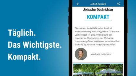 In KOMPAKT fassen wir für Sie die wichtigsten Nachrichten des Tages aus dem Wittelsbacher Land zusammen.
