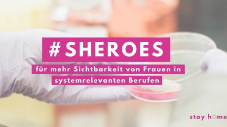 Die Aktion #Sheroes soll zeigen: Frauen sind immer relevant.