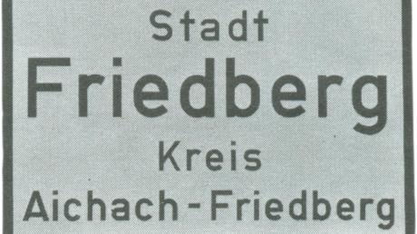 Ortsschild in Friedberg.