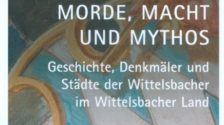 Zur Landesausstellung hat der Verleger und Autor Martin Kluger einen Reiseführer für das Wittelsbacher Land geschrieben.