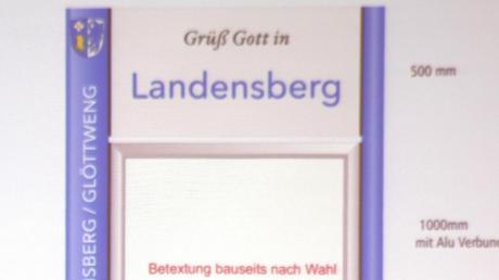 So sollen die neuen Ortseingangstafeln aussehen, die die Gemeinde Landensberg beschaffen wird.