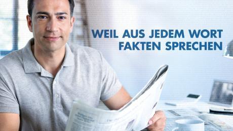 Fakten statt Fake News: Mit Motiven wie diesem stellen die bayerischen Zeitungsverleger und unsere Zeitung Qualitätsjournalismus in den Mittelpunkt.