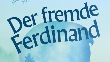 «Der fremde Ferdinand» ist ein jüngerer, meist vergessener Bruder von Jacob und Wilhelm Grimm.