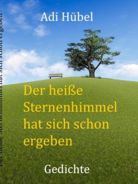 Adi Hübels Lyrik Trägt Schöne Früchte Nachrichten Neu Ulm