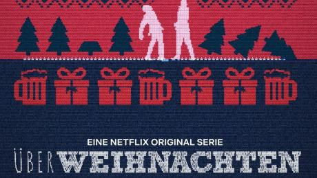 ÜberWeihnachten: Netflix-Start, Folgen, Handlung, Schauspieler, Trailer.